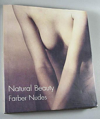 Natural Beauty Farber Nudes Robert Farber Photography Art Abstract Nudes Hardcover 2001