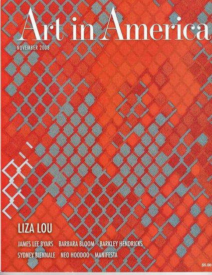ART IN AMERICA  Magazine Back Issue November 2008 Liza Lou  James Lee Byars
