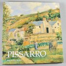 PISSARRO By Martin Reed  Artist Impressionist Painter 1993 Hardcover Art Book