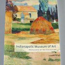 Indianapolis Museum of Art  Highlights of the Collection Handbook 2005 Fine Arts Softcover