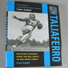Taliaferro Breaking Barriers From The NFL Draft To The Ivory Tower By Dawn Knight 2007 Local History