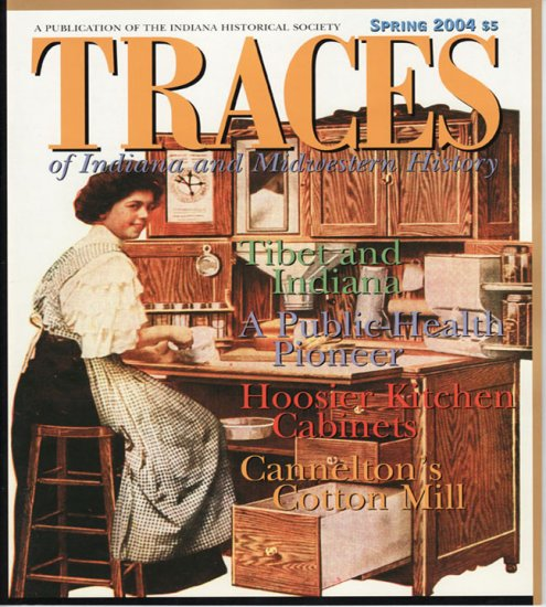 TRACES of Indiana and Midwestern History Spring 2004 IHS Local History Magazine