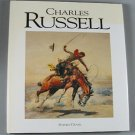 Charles Russell By Sophia Craze  Western Art Paintings Sculptures Art Book Hardcover 1989