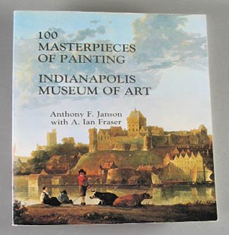 100 Masterpieces of Painting Indianapolis Museum of Art 10th Anniversary Catalog Softcover 1980