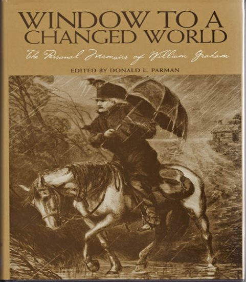 Window To A Changed World The Personal Memoirs of William Graham 1998 Local History Hardcover