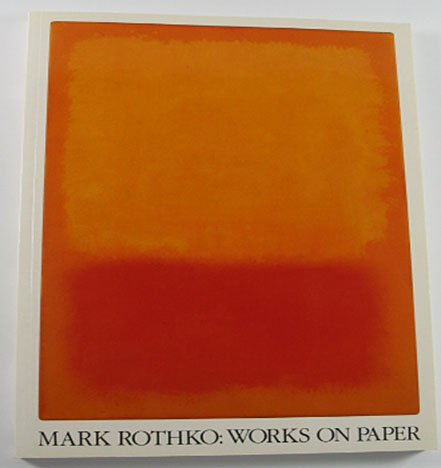 Mark Rothko: Works on Paper Abstract Expressionist Paintings Drawings 1984 Art Exhibition Catalog
