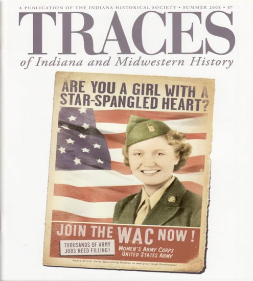 TRACES of Indiana and Midwestern History Summer 2008 IHS Local History Magazine Back Issue