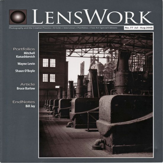 LensWork No. 77 July - August 2008  Photography  Articles Original Paper Magazine  Back Issue