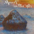 Monet in the 90s Paul Hayes Tucker Museum of Fine Arts Boston Art Exhibition Catalog 1989