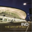 IND The Art of It All Architecture  Cuisine Indianapolis International Airport 2009 Softcover Book
