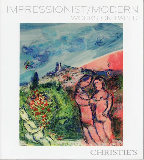 Christie's Impressionist/Modern Works on Paper Auction Catalog February 2009 Drawings Paintings