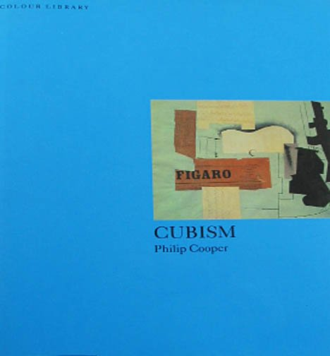 Cubism Colour Library by Philip Cooper Art History Illustrations Hardcover Book 1995 Phaidon