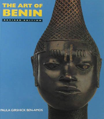 Art of Benin African Artworks Book by Paula Girshick Ben-Amos 1995 Art History Revised Edition