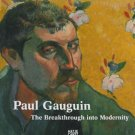 Paul Gauguin The Breakthrough into Modernity Volpini Suite Art Exhibition Catalog 2009