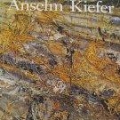 Anselm Kiefer German Artist Exhibition Catalog By Mark Rosenthal  Art Instute of Chicago 1987