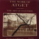 The Work of Atget The Art of Old Paris by Szarkowski and Hambourg Volume 2 Hardcover 1982