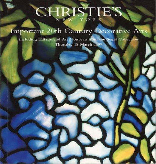 Christie's Important 20th Century Decorative Arts Tiffany Art Nouveau Segel Collection Catalog 1999