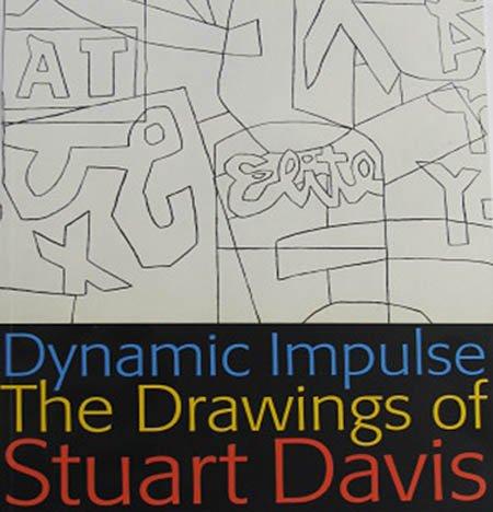 Dynamic Impulse The Drawings of Stuart Davis Exhibition Catalog 2007 Hollis Taggert Galleries