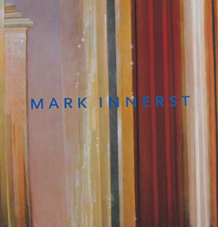Mark Innerst Paintings and Works on Paper Exhibition Catalog DC Moore Gallery 2010 Softcover