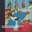 The Walter O Evans Collection of African American Art by Andrea D Barnwell 1999 Art Catalog