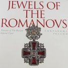 Jewels of the Romanovs Treasures of the Russian Imperial Court Exhibition Catalog 1997