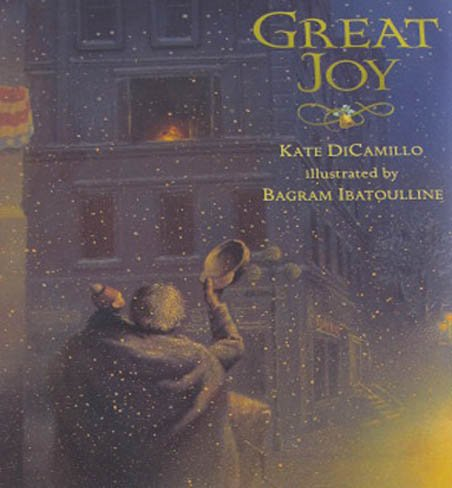 Great Joy by Kate DiCamillo Juvenile Literature Signed Hardcover Picture Book 2007