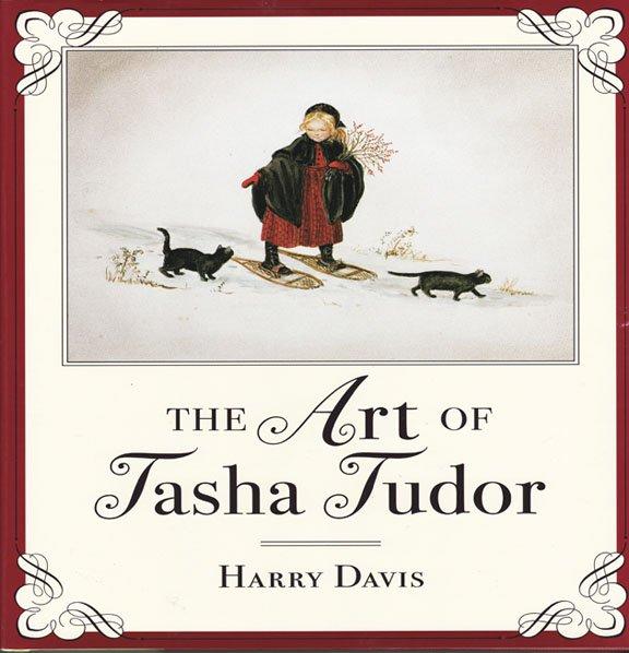 The Art of Tasha Tudor by Harry Davis Paintings Drawings Art Illustrator Author Hardcover 2000
