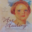 The Art of Healing by Cinnamon Catlin-Legutko Wishard Art Collection Hardcover 2004