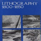 Lithography 1800 to 1850 by Michael Twyman Drawing on Stone Art Book 1970 Hardcover