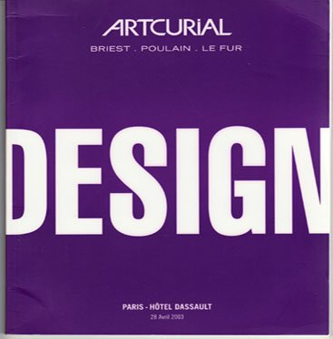 Artcurial Art Auction Catalog Design Modern and Contemporary Furniture Paris Softcover 2003