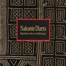 Nakunte Diarra Bogolanfini Artist of the Beledougouat  Art Exhibition Catalog Softcover 1994