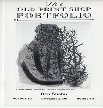 The Old Print Shop Portfolio Ben Shahn Volume LX Number 3 Softcover November  2000