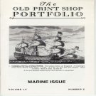The Old Print Shop Portfolio Volume LV Number 2 Marine Issue Catalog Softcover