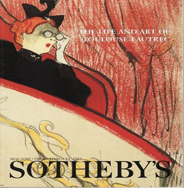 Sotheby's The Life and Art of Toulouse-Lautrec Herbert Schimmel Collection Auction Catalog 2001
