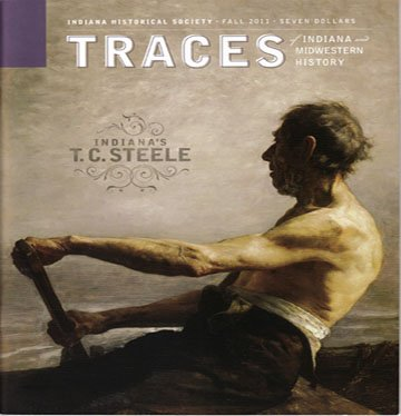 TRACES of Indiana and Midwestern History Fall 2011 Local History Magazine Back Issue IHS