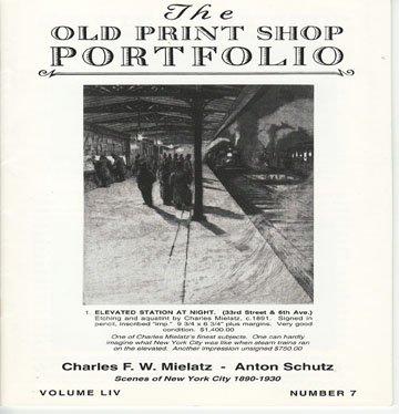 The Old Print Shop Portfolio Volume LIV Number 7 Charles F.W. Mielatz Anton Schutz Catalog Softcover