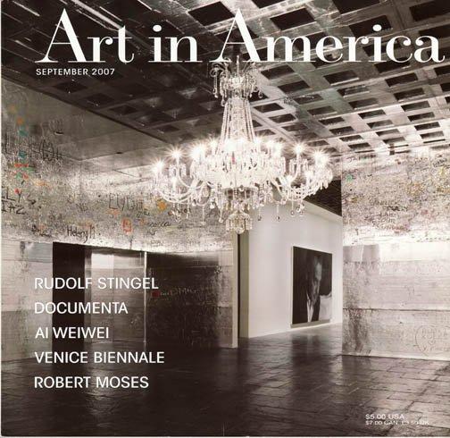ART IN AMERICA  Magazine Back Issue Rudolf Stingel Ai Weiwei Venice Biennale September 2007