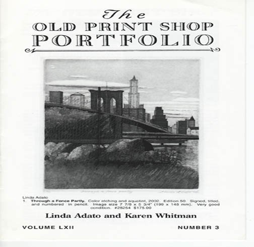 The Old Print Shop Portfolio Linda Adato and Karen Whitman  Volume LXII Number 3 2002 Softcover