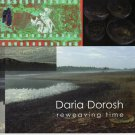 Daria Dorosh Reweaving Time  Digital Prints Constructions Exhibition Catalog 2001 Softcover