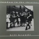 London in the Thirties Bill Brandt Photography Collection 1984 Hardcover