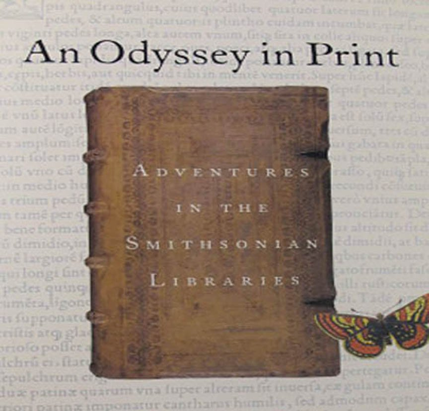 An Odyssey in Print Advenutres in the Smithsonian Libraries  Exhibition Catalog Hardcover 2002