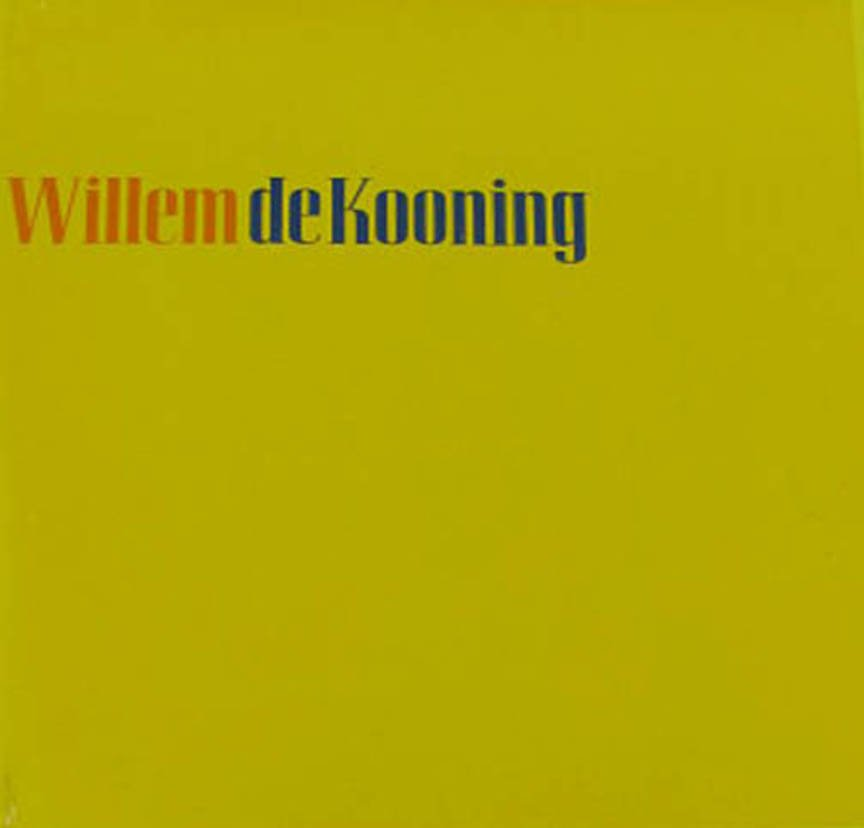 Willem deKooning Abstract Paintings, Writings, Exhibition Catalog  Hardcover 1968