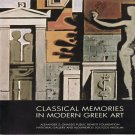 Classical Memories in Modern Greek Art Onassis Cultural Center Exhibition Catalog Softcover 2000