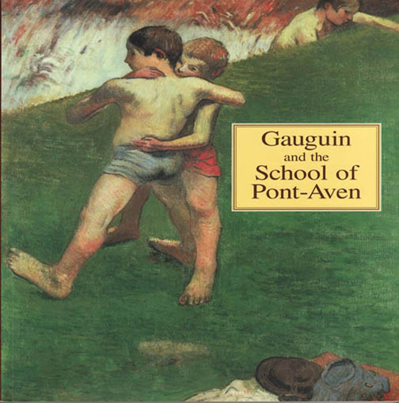 Gauguin and the School of Pont-Aven Painting Ronald Pickvance Exhibition Catalog 1994 Softcover