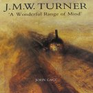 J.M.W. Turner A Wonderful Range of Mind by John Gage Art Book Yale University Press Softcover 1991