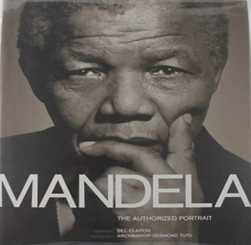Mandela The Authorized Portrait Photography Biography Nelson Mandela 2006 Hardcover