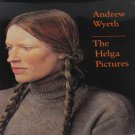 Andrew Wyeth The Helga Pictures Paintings and Drawings Complete Series Hardcover 1987