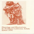 Drawings and Illustrations by Southern California Artists before 1950  Exhibition Catalog 1982