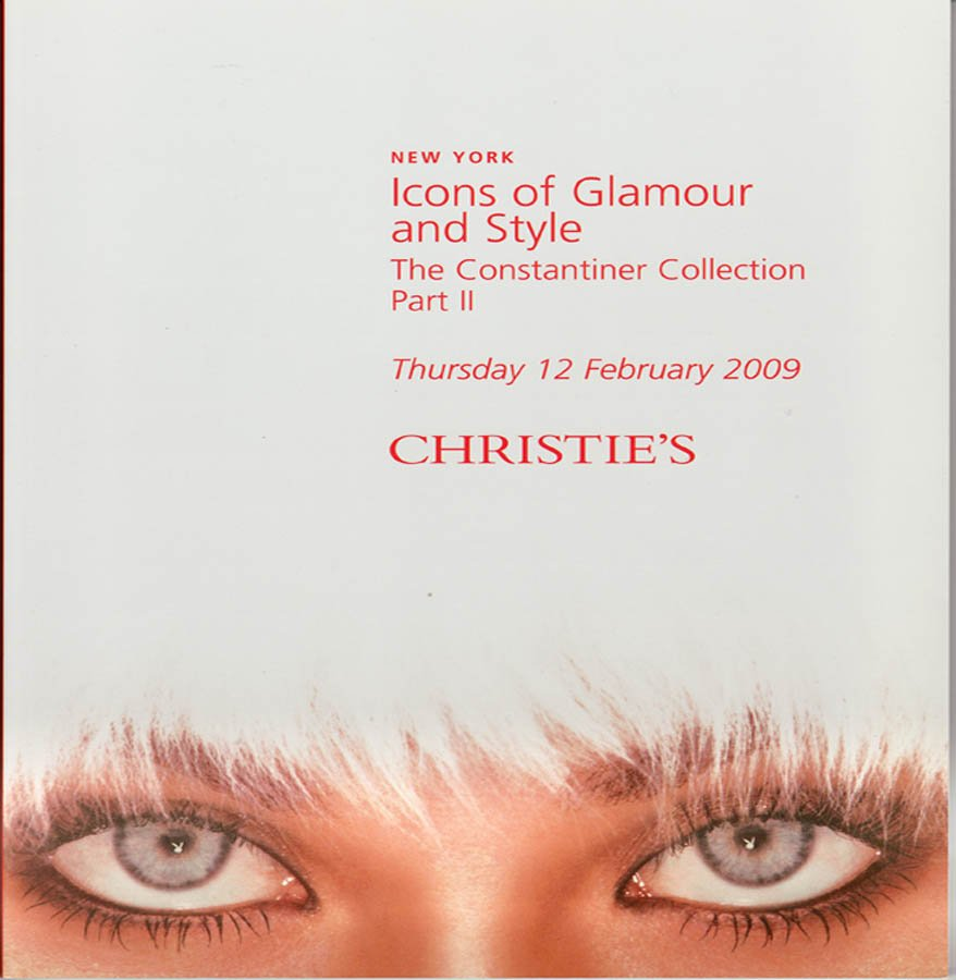 Christie's Icons of Glamour and Style The Constantiner Collection Part II Auction Catalog 2009
