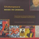 Shakespeare Made In Canada Macdonald Art Centre Exhibition Catalog  Ontario 2007 Softcover